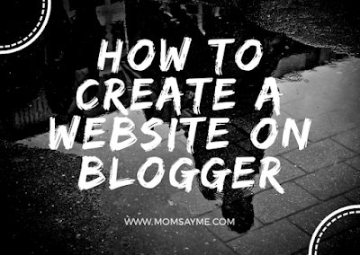 How to create a website on blogger[For beginners]