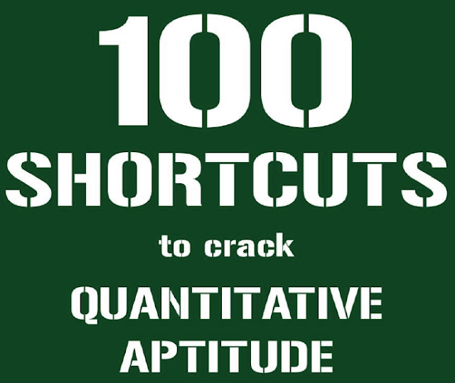 100 Shortcuts Tricks to Quantitative Aptitude for Competitive Exams