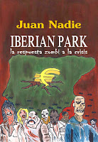 http://www.amazon.es/IBERIAN-PARK-respuesta-zombi-crisis-ebook/dp/B00KS3EUXW/ref=sr_1_1?s=books&ie=UTF8&qid=1443534763&sr=1-1&keywords=iberian+park