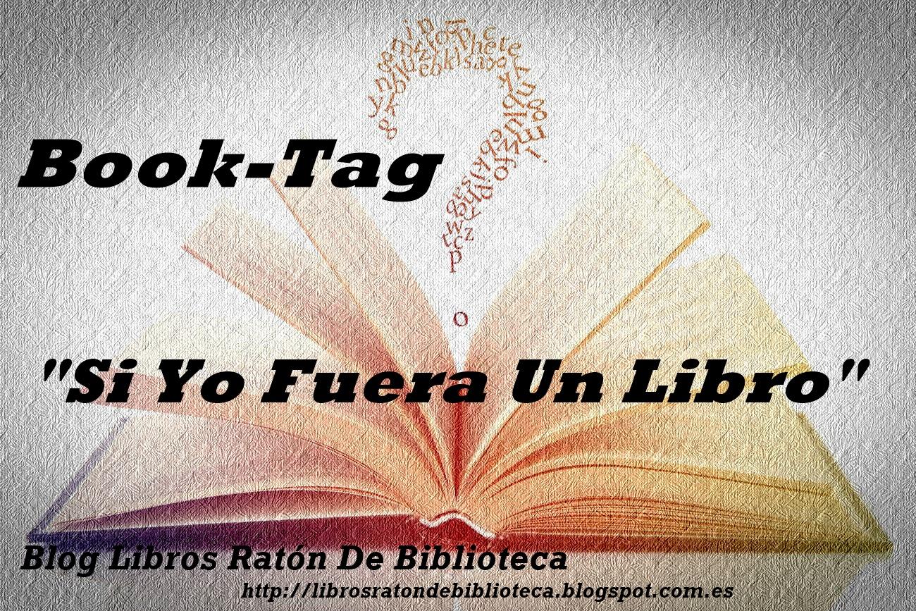 Libros rat n de biblioteca booktag 7 si yo fuera un for Fuera de quicio libro
