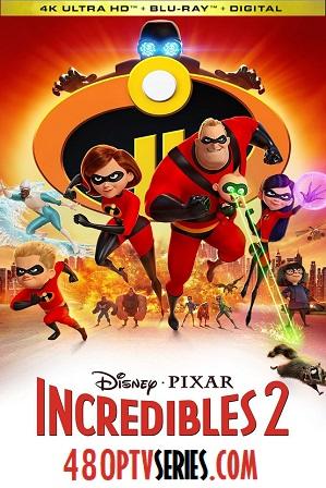 Incredibles 2 (2018) 350MB Full Hindi Dual Audio Movie Download 480p Bluray thumbnail