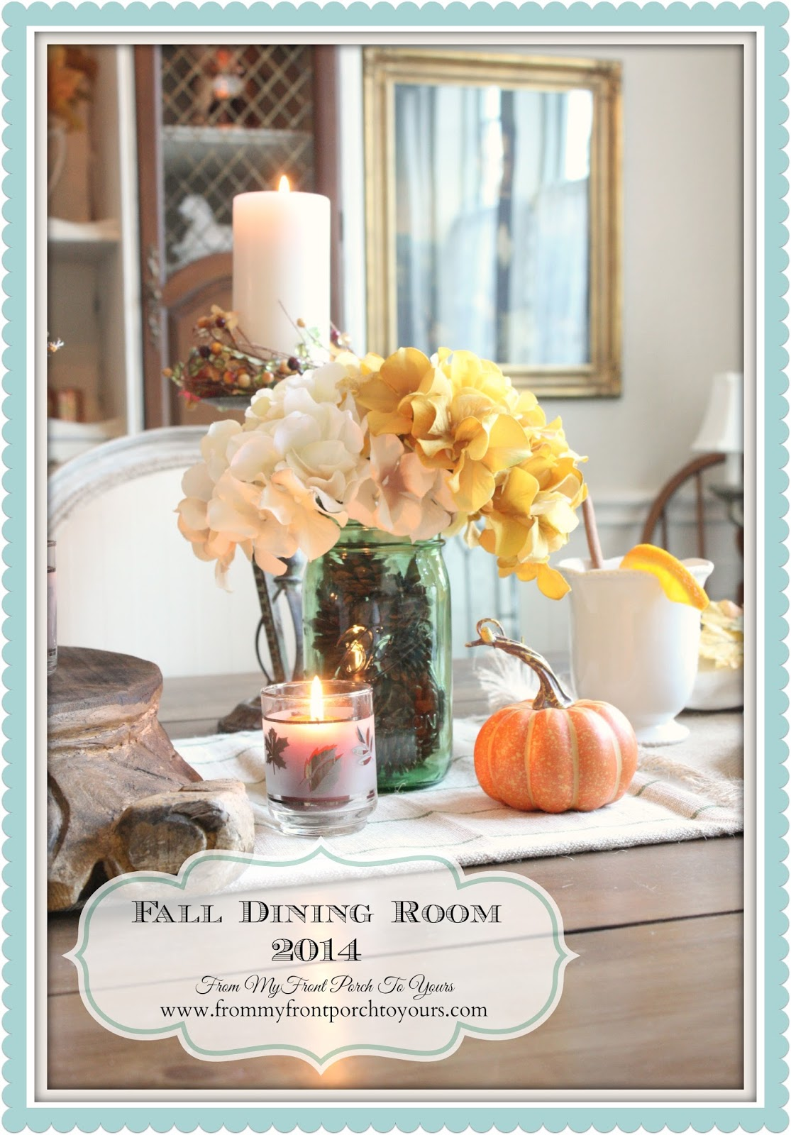 From My Front Porch To Yours- Fall Dining Room 2014