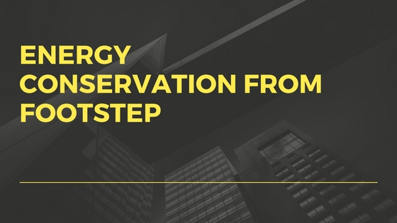 ENERGY CONSERVATION FROM FOOTSTEP