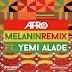 Afro B – Melanin Remix (feat. Yemi Alade)