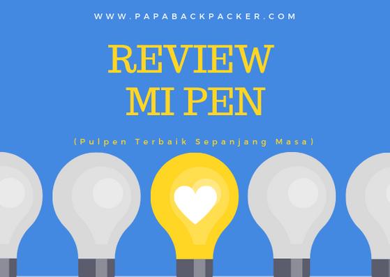 Review Xiaomi Mijia Pen Stylus Premium. (Pulpen Terbaik Sepanjang Masa?)