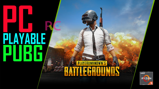 Cara Menentukan Racikan PC Agar Bisa Lancar Bermain Game PUBG (PlayerUnknown's Battlegrounds): Khusus Pemula