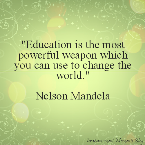 Nelson Mandela Quotes On Change: Empowerment Moments Blog: 17 Quotes To Help You Jump-Start