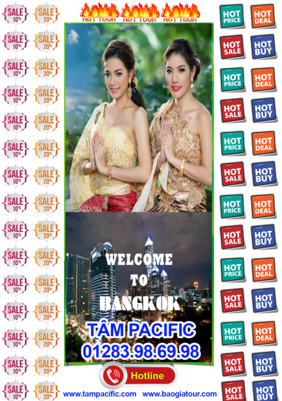 hot deal hot tour du lich thai lan tam pacific