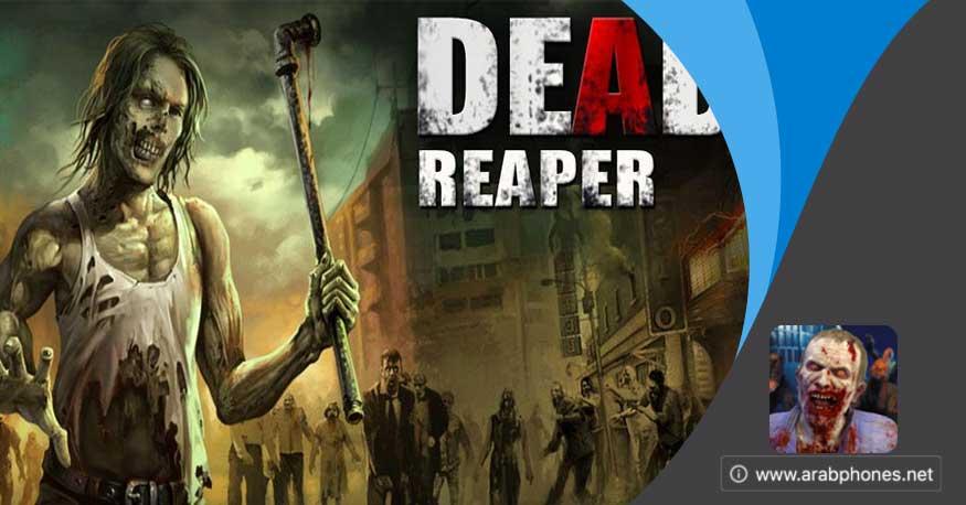 تحميل dead reaper mod apk مهكرة للاندرويد