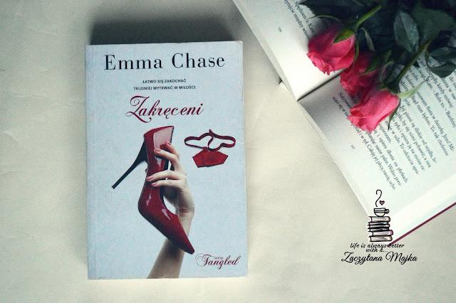 """Łatwo się zakochać, trudniej wytrwać w miłości – recenzja książki #234– Emma Chase """"Zakręceni"""""""
