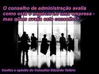 Avaliação do conselho de administração precisa ser constante