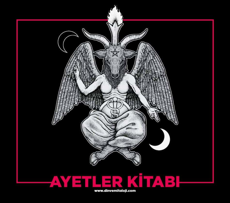 kutsal kitap pdf, Ayetler kitabı, satanizm, Satanizm kitapları, Satanistlerin kutsal kitapları, Satanistlerin kutsal metinleri, Ayetler kitabı pdf,