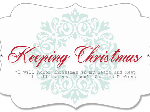 Keeping Christmas - March 2019