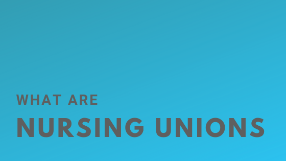 What are nursing unions? / Do we need nursing unions? / ADPIE Nursing / #nurselife #nurseblog #nursingadpie #adpie #murse #nursingstudents #nursingleadership #unions #nursing