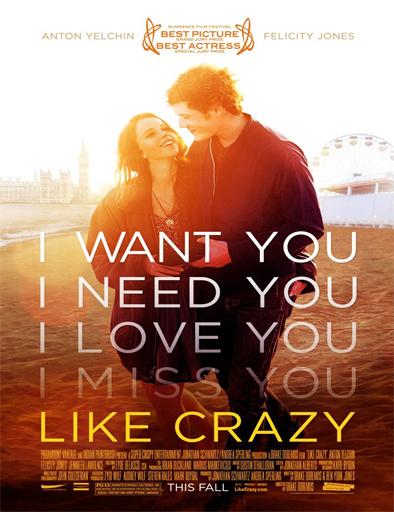 Ver Como locos (Like Crazy) (2011) Online