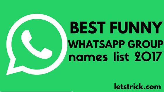 Best Funny WhatsApp Group Names List 2017
