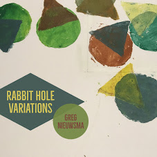 Greg Nieuwsma - Rabbit Hole Variations