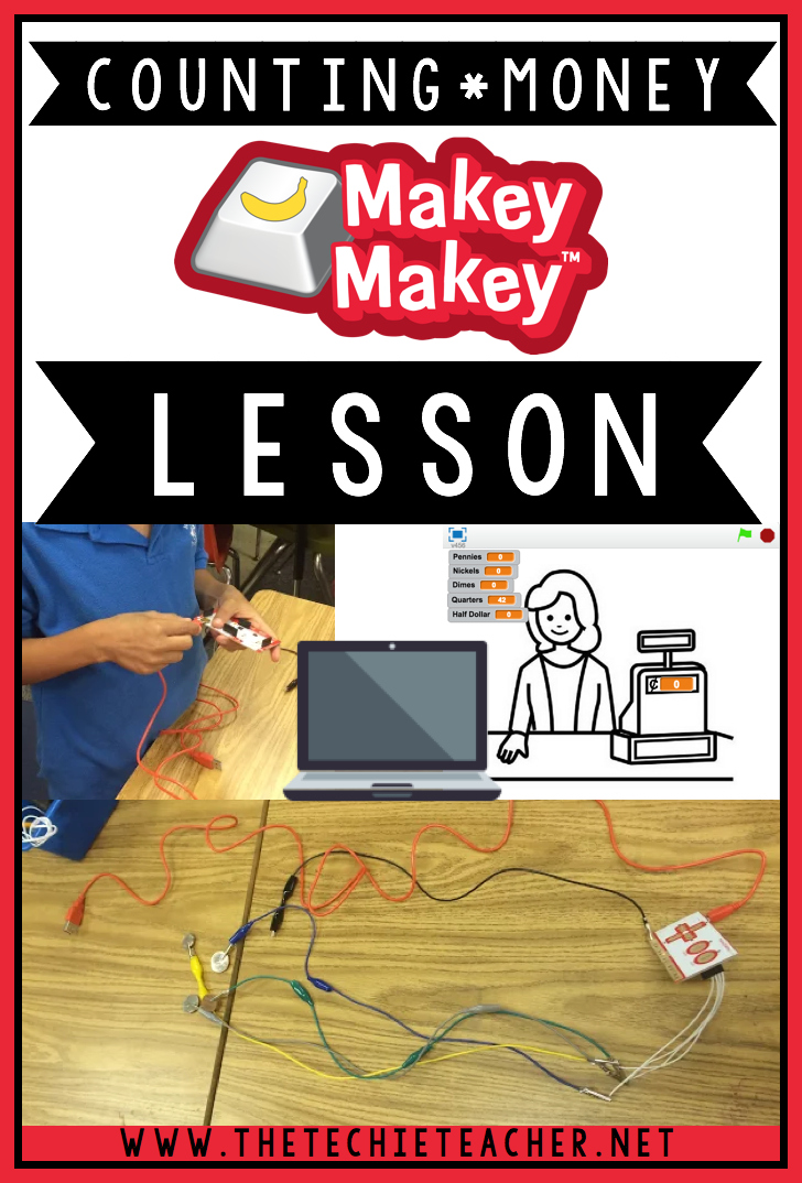 Counting Coins Math Lesson using Scratch and a MaKey-MaKey: Ideas for using a MaKey-MaKey in the classroom