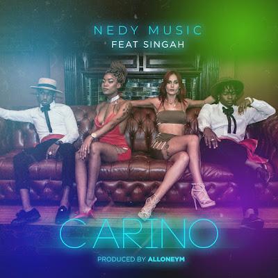 Nedy Music Ft. Singah - Carino