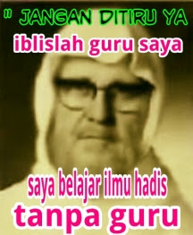 Syeikh Albani Muhadis Palsu Akhir Zaman