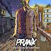 Prank - Cada cara de esta historia (2018)