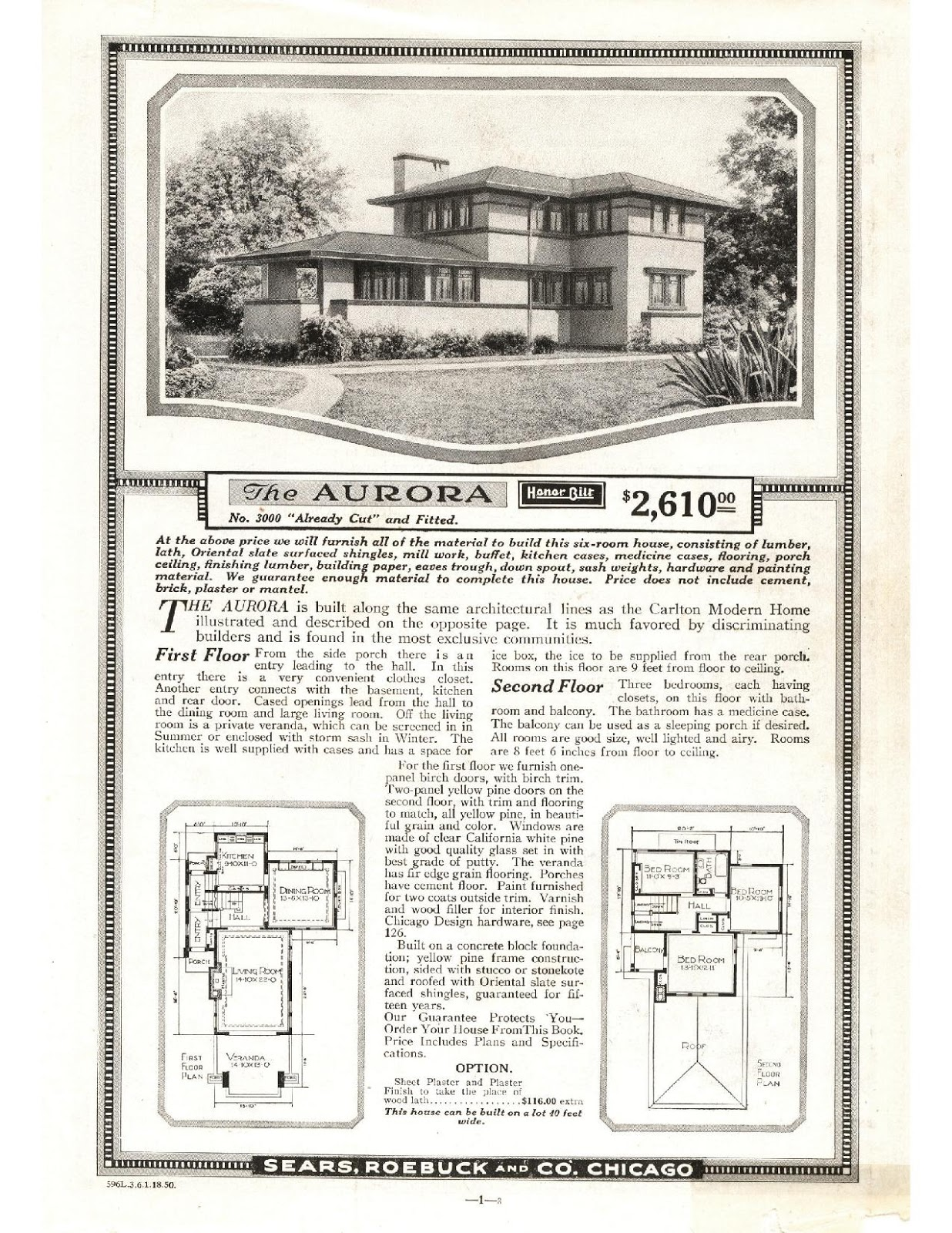 We start with the aurora the earlier version was only offered in 1918 and although there was another house with the same style offered that year it didnt