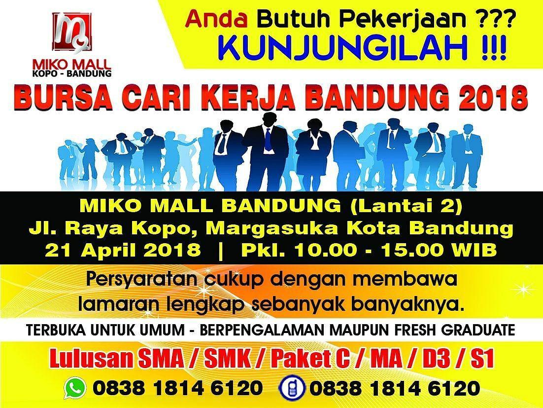 Bursa Kerja Miko Mall Kopo Bandung 21 April 2018