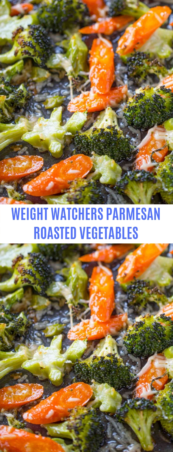 WEIGHT WATCHERS PARMESAN ROASTED VEGETABLES