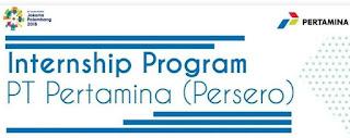 Internship program pertamina 2018