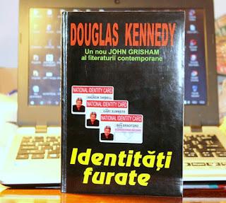 Identitati furate de Douglas Kennedy. Recenzie