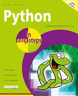 Python in easy steps - covers Python 3 7 by Mike McGrath