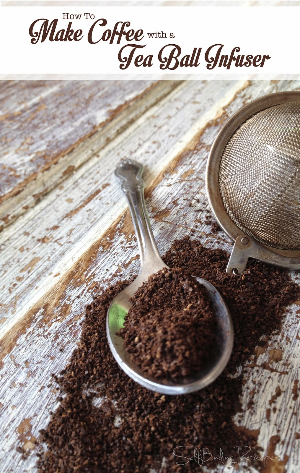 How to make coffee with a tea ball infuser!