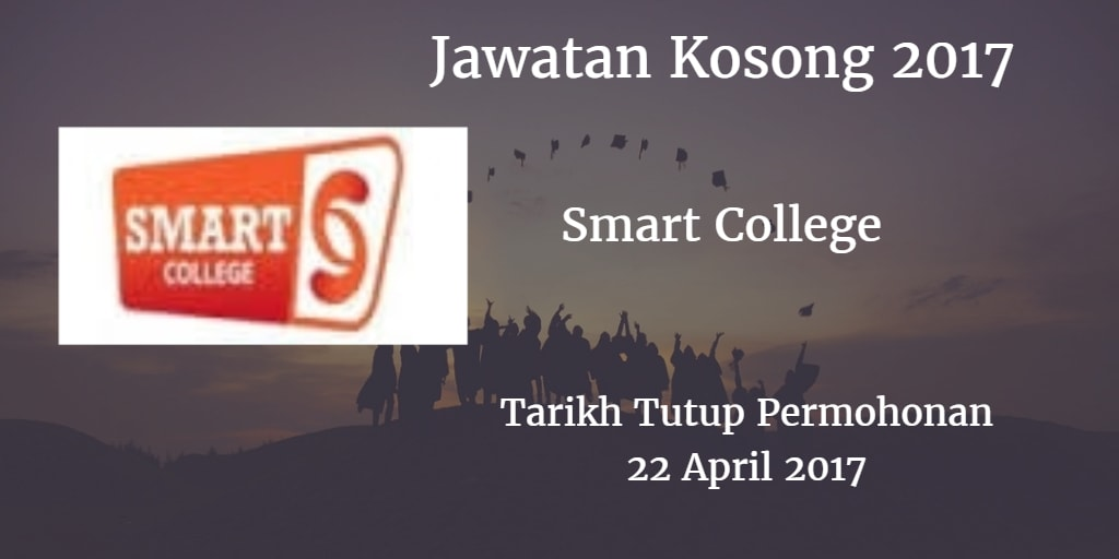 Jawatan Kosong Smart College 22 April 2017