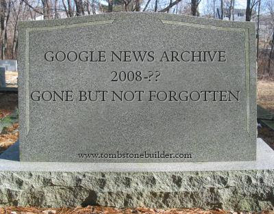 The Long Lingering Death of the Google Newspaper Archive