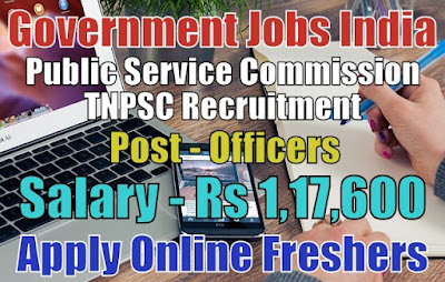 TNPSC Recruitment 2018 for Officers