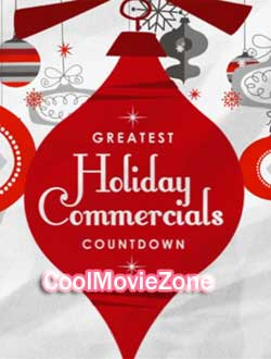 Greatest Holiday Commercials Countdown 2018 (2018)