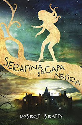 OFF TOPIC : LIBRO - Serafina y la capa negra  Robert Beatty (Alfaguara - 15 Septiembre 2016)  NOVELA JUVENIL - LITERATURA  Edición papel & digital ebook kindle  Comprar en Amazon España