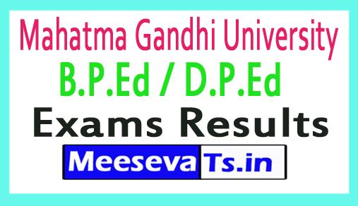 Mahatma Gandhi University B.P.Ed / D.P.Ed Exam Results
