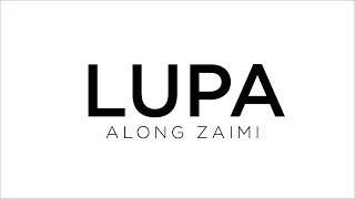 Lirik Lagu Along Zaimi - Lupa