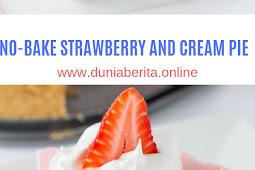 NO-BAKE STRAWBERRY AND CREAM PIE