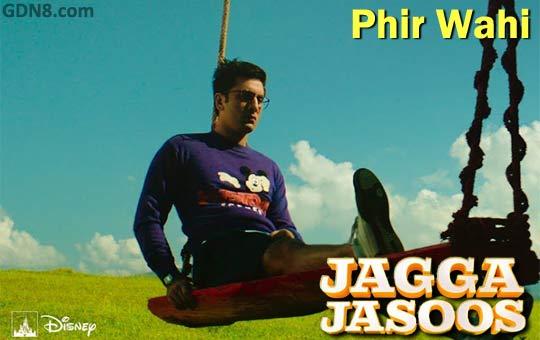 Phir Wahi  - Jagga Jasoos