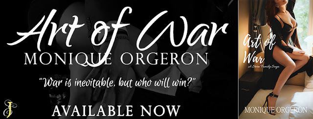 [New Release] ART OF WAR by Monique Orgeron @MoniqueOrgeron @EJBookPromos #Giveaway #Excerpt #TheUnratedBookshelf