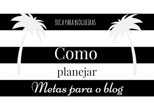 como-planejar-metas-para-o-blog