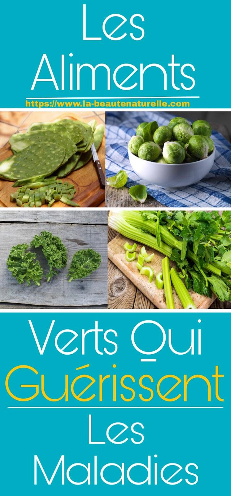 Les Aliments Verts Qui Guérissent Les Maladies