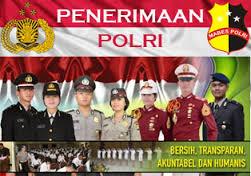 Info Lowongan Kerja Online Pendaftaran Kepolisian Negara Republik Indonesia (Polri) 2017