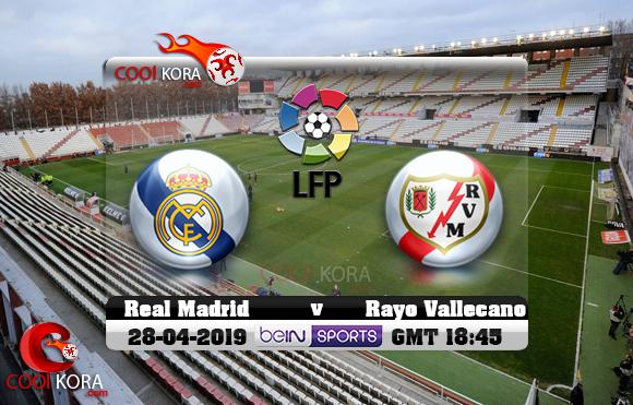 مشاهدة مباراة رايو فاليكانو وريال مدريد اليوم 28-4-2019 في الدوري الأسباني