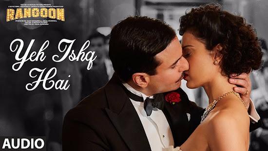 Yeh Ishq Hai - Rangoon (2017)