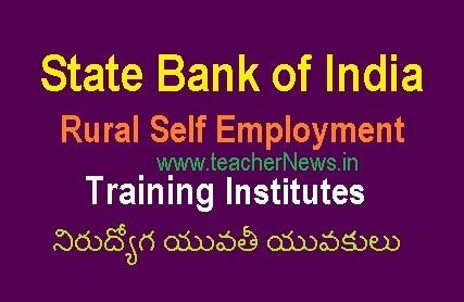 SBI Rural Self Employment Training Institutes - నిరుద్యోగ యువతీ యువకులు