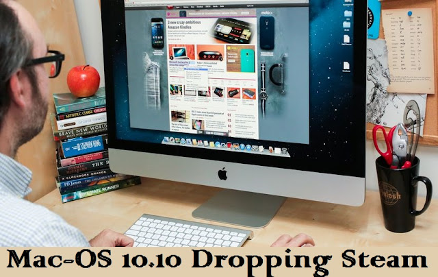 Mac-OS 10.10 Dropping Steam  Yosemite Support in 2019