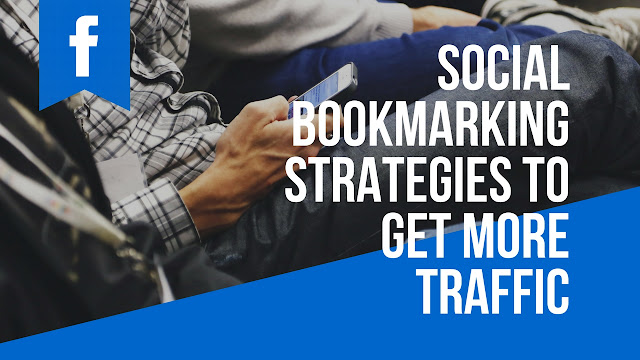 Social Bookmarking Strategies to Get More Traffic